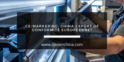 blog over CE-markering: China Export of Conformité Européenne?